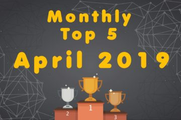 Monthly Top 5 - April 2019